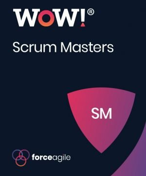 WoW! for Scrum Masters - Force Agile
