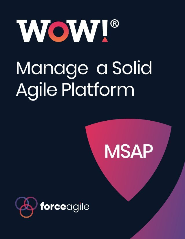 WoW-manage-a-solid-agile-platform-Force-Agile