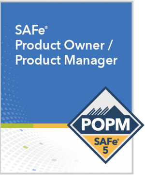 forceagile safe product owner product manager SAFe-5-POPM-5